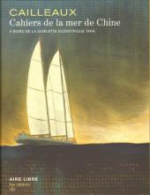 Aire Libre -Cah02- Cahiers de la mer de Chine
