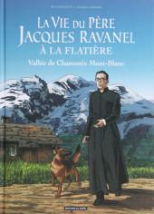 La vie du Père Jacques Ravanel à La Flatière