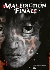 Malédiction Finale -3- Tome 3