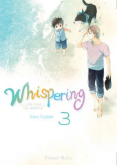 Whispering, les voix du silence -3- Tome 3