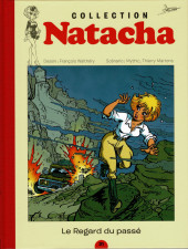 Natacha - La Collection (Hachette) -21- Le regard du passé