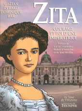 Zita, courage et foi d'une impératrice