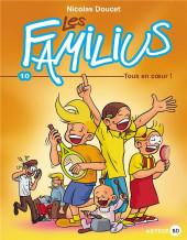 Les familius -10- Tous en cœur !