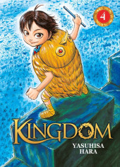 Kingdom -4- Tome 4