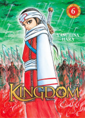 Kingdom -6- Tome 6