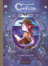 Les carnets de Cerise -2a16- Le Livre d'Hector
