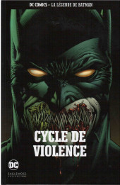 DC Comics - La légende de Batman -3263- Cycle de violence