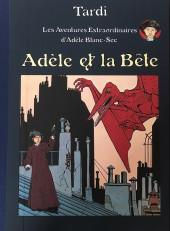 Adèle Blanc-Sec (Les Aventures Extraordinaires d') -1TL- Adèle et la bête