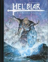 Hel'Blar -2TL HC- Le Roi sous le Tumulus