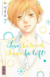 Love, be loved, leave, be left -7- Tome 7