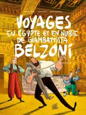 Voyages en Égypte et en Nubie de Giambattista Belzoni -2- Deuxième voyage