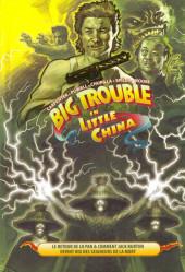 Big Trouble in Little China -2- Le retour de Lo Pan & comment Jack Burton devint Roi des Seigneurs de la Mort