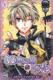 I Dream of Love -5- Tome 5