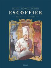 Escoffier - Roi des cuisiniers