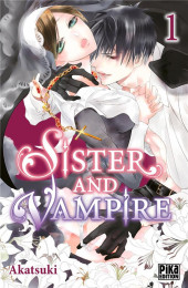 Sister and Vampire -1- Tome 1