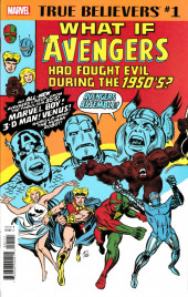 True Believers: What If... (2018) - True Believers: What if the Avengers had fought evil during the 1950's ?