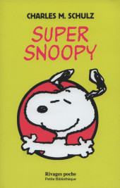 Charlie Brown (Rivages) -678- Super Snoopy