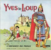 Yves le loup -1- L'enfance du preux
