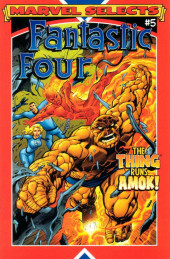 Marvel Selects : Fantastic Four -5- The Thing Runs Amok !