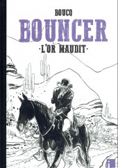 Bouncer -10TT- L'or maudit