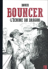 Bouncer -11TT- L'Échine du dragon