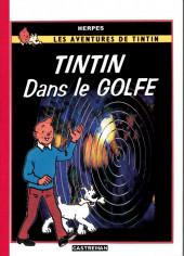 Tintin - Pastiches, parodies & pirates -a- Tintin dans le golfe