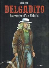 Delgadito -2TL- Souvenirs d'un rebelle