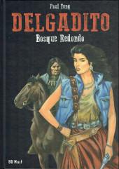 Delgadito -3TL- Bosque redondo