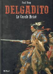 Delgadito -4TL- Le cercle brisé
