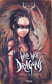 Wild West Dragons -1- Tome 1