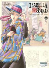 Isabella Bird, Femme exploratrice -5- Tome 5