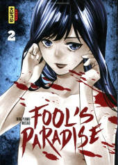 Fool's Paradise -2- Tome 2