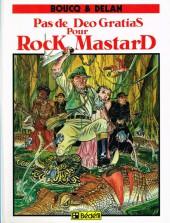 Rock Mastard -1a- Pas de Deo Gratias pour Rock Mastard