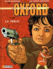 Sept balles pour Oxford -2- La Perle