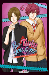 Be-twin you & me -6- Tome 6