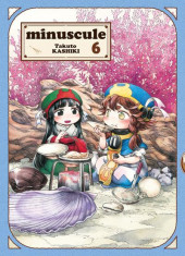 Minuscule -6- Tome 6