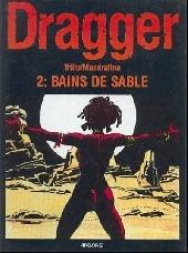Dragger -2- Bains de sable