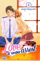 Love under arrest -4- Tome 4