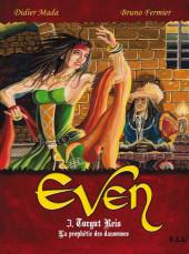 Even -3- Turgut Reis - La prophétie des danseuses