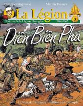 La légion -3- Diên biên phu (histoire légion : 1946 - 1962