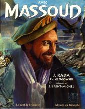 Avec Massoud -1- Tome 1