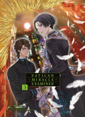 Vatican Miracle Examiner -3- Tome 3