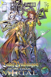 Lady Pendragon/More Than Mortal (1999) -0- Preview Edition