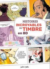 Histoires incroyables du timbre en BD - Histoires incroyables du timbre en DB