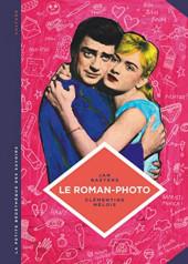 La petite Bédéthèque des Savoirs -26- Le roman-photo - Un genre entre hier et demain