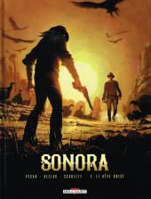 Sonora -3- Le rêve brisé