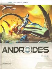 Androïdes (Soleil) -5- Synn