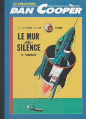 Dan Cooper - La collection (Altaya) -3- Le mur du silence