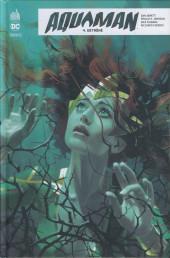 Aquaman Rebirth -4- Détrôné
