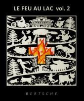 Le feu au lac - Tome 2